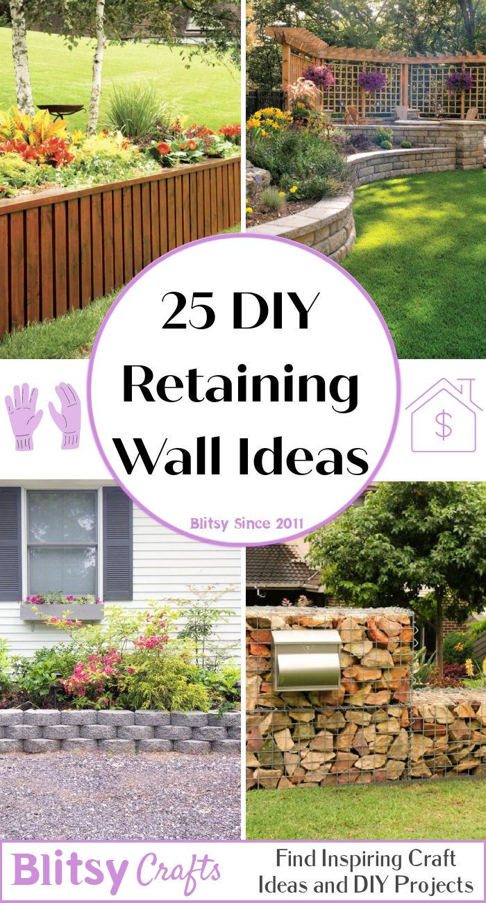 25 Practical Ideas to Build a DIY Retaining Wall